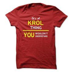 Its A KROL Thing - #shirts for tv fanatics #tumblr hoodie. THE BEST => https://www.sunfrog.com/Names/Its-A-KROL-Thing-qbhwu.html?68278