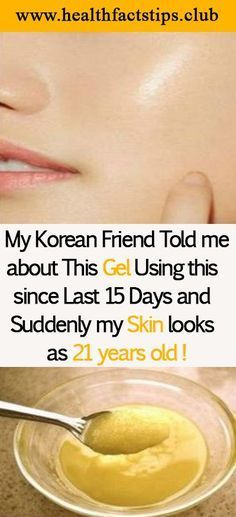 My Korean Friend Told me about This Gel , Using this since Last 15 Days and Suddenly my Skin looks as 21 years old ! - Health Facts Tips