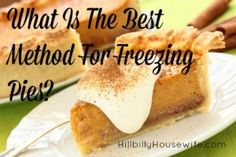 What Is The Best Method For Freezing Pies?