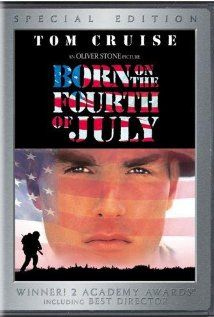 BORN ON THE FOURTH OF JULY.  Director: Oliver Stone.  Year: 1989.  Cast: Tom Cruise, Raymond J. Barry, Caroline Kava, Josh Evans