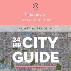 24 Hours in Vancouver, BC   Design*Sponge   Bloglovin'