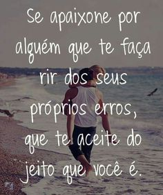 Este será seu  amor verdadeiro! Signs, Twitter, Facebook, Google, Quotes From The Heart, True Love, Positive Messages, Sayings, In Love