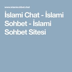 İslami Chat - İslami Sohbet - İslami Sohbet Sitesi