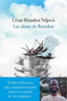 Buy Las almas de Brandon by César Brandon Ndjocu and Read this Book on Kobo's Free Apps. Discover Kobo's Vast Collection of Ebooks and Audiobooks Today - Over 4 Million Titles! Books To Read, My Books, Espanto, Reading Lists, Audiobooks, Novels, This Book, Movie Posters, Tsunami