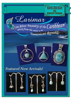 Caribbean Treasures - Beaver Creek Beads & Jewelry Designs - 210 Main Street - LARIMAR is a rare gemstone found in a mountainous region of the Dominican Republic overlooking the Caribbean Sea. Also called ATLANTIS STONE because the Dominican Republic is believed part of the Lost City of Atlantis. Mention that you saw this ad in the Marble Falls Facebook Page and get 10% OFF! SHOP LOCAL!
