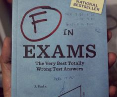 Failed Exams Answers Book  Laugh at the misfortune of flunked students as you flip through the pages of the Failed Exams Answers book. This book is a compilation  arranged by subject  of the most clever and incorrect answers ever imaginable. Its a true indictment of the education system.  $7.93  Check It Out  Awesome Sht You Can Buy