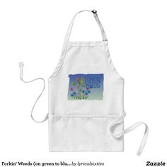 Forkin' Weeds (on green to blue) Standard Apron.  Forkin' Weeds is an apron to protect you while doing gardening tasks such as potting up. The art work is hand drawn in a colourful cartoon style, doodle art, depictingthe words Forkin' Weeds with a garden fork and flowers on a background that shades from green to blue. Choose from khaki, white or yellow for the apron