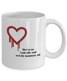 Funny Gift Mug - Serial Killer Documentaries Forensic Psychology, Psychology Student, Funny Valentine, Valentine Day Gifts, Gifts In A Mug, Great Gifts, Psych Major, Forensics, Serial Killers