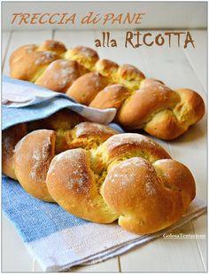 GOLOSA TENTAZIONE...: Treccia di pane alla ricotta