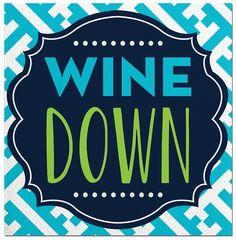 Wine Down Beverage Napkin Wine Gift Baskets, Wine Down, Beverage Napkins, Cocktail Napkins, Expensive Wine, Wine Refrigerator, Apt Ideas