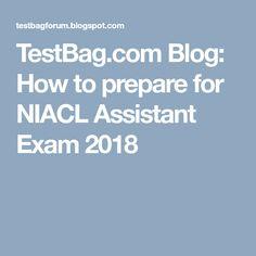TestBag.com Blog: How to prepare for NIACL Assistant Exam 2018 Online Mock Test, Blog, Blogging