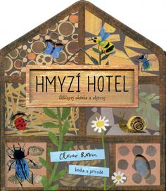 Booktopia has Bug Hotel, A Clover Robin Book of Nature by Libby Walden. Buy a discounted Board Book of Bug Hotel online from Australia's leading online bookstore. Bug Hotel, Insect Hotel, Hotel S, Robin, Monster H, Illustrator, Hotels For Kids, Garden Insects, Butterfly Life Cycle