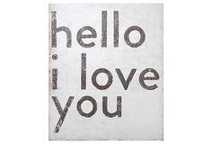 Hello I Love You Art Print by Sugarboo on OneKingsLane.com