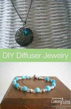DIY Diffuser Jewelry {necklace and bracelet} | After looking at diffuser jewelry available online, I realized it would be pretty easy to make some pieces myself! A diffuser necklace is especially easy to make, and I'll also show you how to make a diffuser bracelet. | TraditionalCookingSchool.com