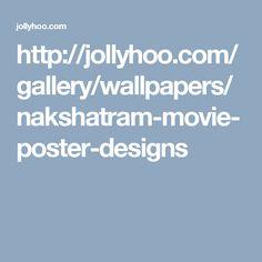 http://jollyhoo.com/gallery/wallpapers/nakshatram-movie-poster-designs