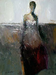 Dan McCaw, b. 1942 {American figurative #expressionist art female standing woman #impasto texture abstract smudged painting} mccawfineart.com