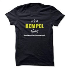 Its a REMPEL Thing Limited Edition - #gift for friends #shirt dress. CHECK PRICE => https://www.sunfrog.com/Names/Its-a-REMPEL-Thing-Limited-Edition.html?60505
