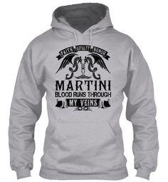 MARTINI - My Veins Name Shirts #Martini