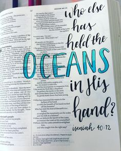 Who has measured the waters in the hollow of his hand, or with the breadth of his hand marked off the heavens? Isaiah Who has measured the waters in the hollow of his hand, or with the breadth of his hand marked off the heavens?