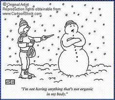 Even snowmen choose organic produce