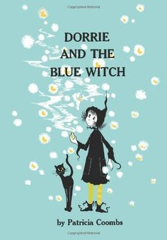 dorrie and the blue witch....I loved the Dorrie the witch books when I was a kid...I also read them to my children.