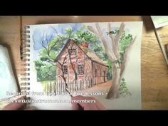 Watercolor and Pen and Ink Excerpts from Live Lessons