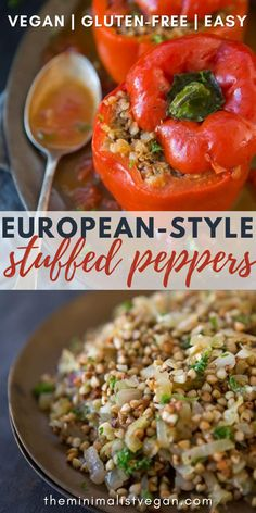 These European-style vegan stuffed peppers are full of flavours and utilising only 10-ingredients, its a simple dish to put together. They're also hearty and beautiful to present at a dinner. Vegetarian Main Meals, Vegan Vegetarian, Vegan Stuffed Peppers, European Style, Other Recipes, Vegan Recipes, Clean Eating, Veggies, Appetizers