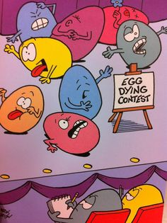 Egg Dying Contest :: I think this is really funny! (It 'cracked' me up! Funny Easter Jokes, Easter Puns, Easter Cartoons, Funny Eggs, Easter Quotes, Funny Easter Pictures, Easter Sayings, Easter Games, Corny Jokes