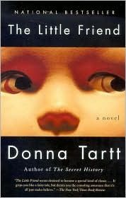 The Little Friend- Donna Tartt. 1970's Mississipi, Southern Gothic tale with well developed characters, this one is a slow (some say, like molasses) - take it all in- read.