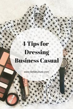 4 Tips for Dressing Business Casual #fashion