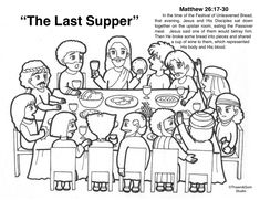 The Last Supper Free Bible Coloring Pages, Passover Recipes, Last Supper, Bible Stories, Jesus Quotes, New Testament, Sayings, Christians