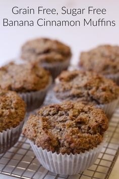 These Banana Cinnamon Muffins are grain free and sugar free, and are SOO good!