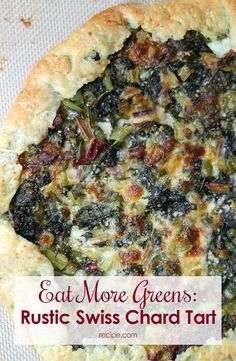 Fresh vegetables are the star in this savory Swiss Chard and mozzarella tart.