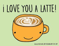 I Love You a Latte 8.5 x 11 Illustration Print by BuckAndLibby My Punny Valentine Series