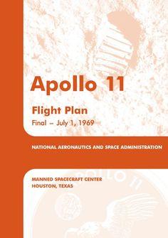 Apollo 11 Flight Plan PDF Programa Apollo, Apollo 11, Spacecraft, Astronomy, Nasa, Pdf, Earth, How To Plan, Books
