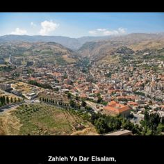 Zahle, lebanon where i'm from :)