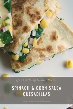 These Veggie Quesadillas loaded with Spinach and a Copycat Chipotle Corn Salsa are the perfect quick and easy dinner the whole family will love.