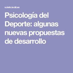 Psicología del Deporte: algunas nuevas propuestas de desarrollo