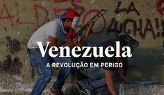 Venezuela, a revolução em perigo