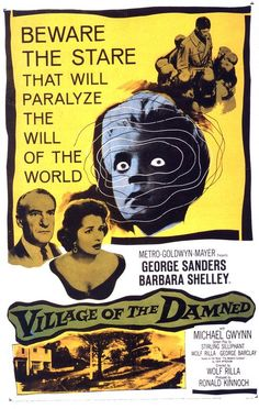 Village of the Damned - horror film poster design & illustration Horror Movie Posters, Sci Fi Horror Movies, Classic Horror Movies, Movie Poster Art, Poster S, Scary Movies, Classic Films, Old Movies, Vintage Movies