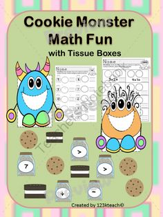 Cookie Monster Math Fun Using Tissue Boxes from 123kteach on TeachersNotebook.com -  - Students will love feeding these adorable cookie monsters some cookies as they learn about numbers. Attach these monsters to square tissue boxes and your students will be ready to answer math problems