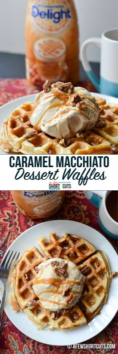 Love coffee? This is the stuff dreams are made of. Caramel Macchiato Dessert Waffles Recipe. #creativedelight #idelight @indelight