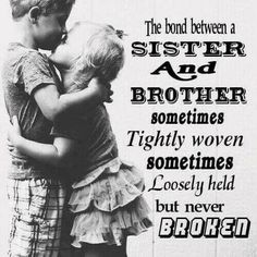 Brother And Sister Quotes Brothersister …  Quotes  Pinterest  Brother Sister Siblings And Bro