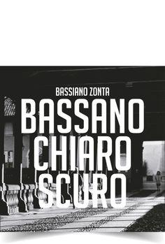 Bassano Chiaro Scuro  libro fotografia
