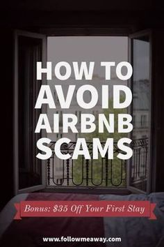 Are you interested in staying at but still slightly worried about falling prey to Airbnb Scams? Airbnb is a fabulous way to save money on lodging while staying