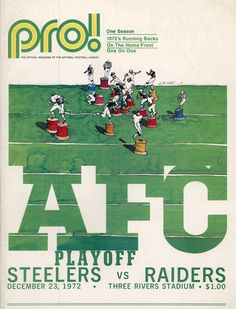 """Program Cover: 1972 AFC Divisional Playoff. More famously known for the """"Immaculate Reception."""" #Steelers #NFL"""