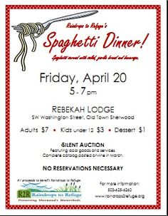 (Raindrops to Refuge Spaghetti Dinner Fundraiser information)