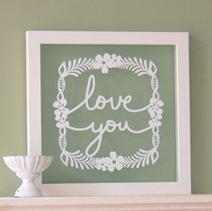 Cut Paper Quote Giveaway - Love You by all things paper, via Flickr