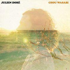Le son de la semaine #10 : Julien Doré & Micky Green – Chou Wasabi