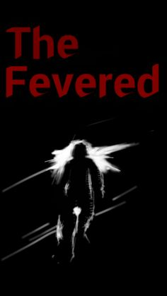 THE FEVERED by Jeremy Wiebe - When a nuclear blast destroys the city he's visiting, Perry must find a way back to April, his fiance. Will he and his brother Simon make it across the country before it's too late or will the pressures of an apocalyptic world prove to be too much?... Adventure, Cross-Genre, Fantasy, Sci Fi, Thriller